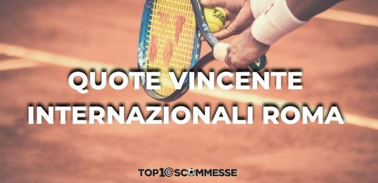 quote vincente Internazionali 2021