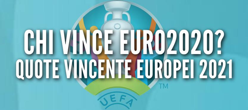 Quote vincente Europei 2021